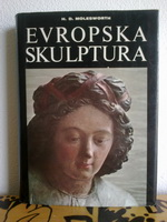 ISTORIJA EVROPSKE SKULPTURE Od romanike do Rodina