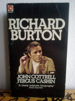 RICHARD BURTON ... A Biography