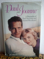 PAUL AND JOANNE A Biography of PAUL NEWMAN and JOANNE WOODWARD