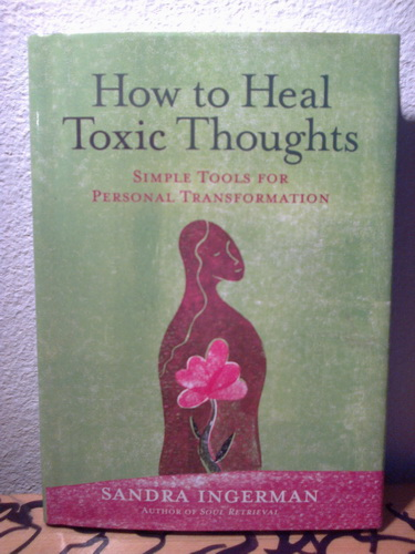 HOW TO HEAL THOUGHTS Simple tools for personal transformation