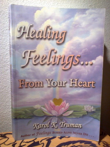 HEALING FEELINGS ... FROM YOUR HEART