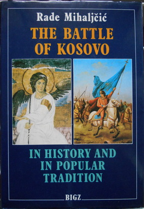 THE BATTLE OF KOSOVO In history and popular tradition