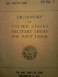 Dictionary  of United States  military terms for joint usage