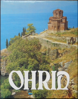 OHRID Cultural-historical and natural region in the catalogue of world s heritage