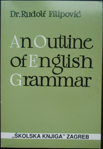 AN OUTLINE OF ENGLISH GRAMMAR WITH EXERCISES