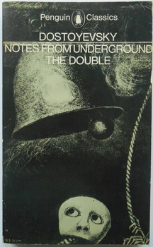 NOTES FROM UNDERGROUND - THE DOUBLE