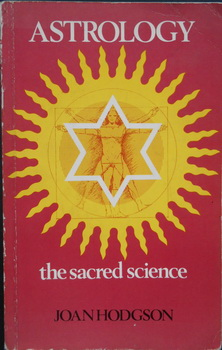 ASTROLOGY THE SACRED SCIENCE