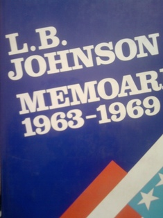 L.B Johnson, Memoari 1963-1969