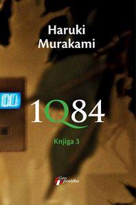 1Q84 knj. 3 : Haruki Murakami