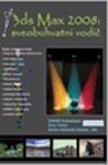 3DS Max 2008 - sveobuhvatni vodič : Šem Tiku, Nirupama Gupta