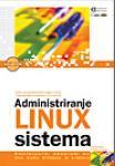 Administriranje Linux sistema : Vicki Standfield, Roderick W. Smith