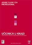 Adobe Flash CS4 Professional Učionica u knjizi + CD