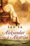 Aleksandar i Alestrija : Sa Šan