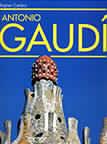 Antonio Gaudi: 1852-1926: Antonio Gaudi i Kornet - život posvećen arhitekturi : Rajner Cerbst