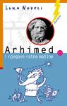 Arhimed i njegove ratne mašine : Luka Noveli