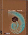 Arhitektura prirode : nastanak i razvoj umijeća građenja od prapočetaka do pojave čovjeka : Zvonko Pađan