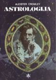 Astrologija (sa studijama o Neptunu i Uranu) : Alister Krouli