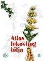 Atlas lekovitog bilja : Dragiša Milovanović