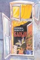 Balkan : Isidora Sekulić