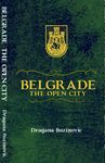Belgrade, the Open City