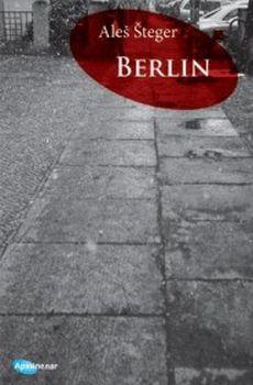 Berlin : Aleš Šteger