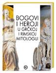 Bogovi i heroji u grčkoj i rimskoj mitologiji : Iva Novak