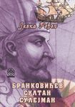 Brankovićev sultan Sulejman : Jelka Ređep