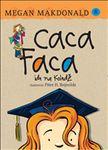 Caca Faca ide na koledž : Megan Makdonald