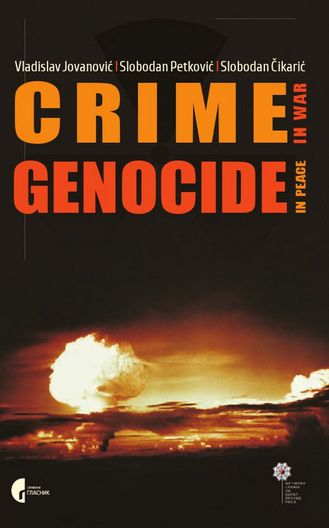 Crime in War - Genocide in Peace