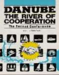 Danube the River of Cooperation - The Second Conference