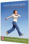 Dijeta hodanjem : vratite se u formu za samo 30 dana! : Megi Hemfris, Les Snoudon