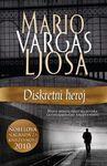 Diskretni heroj : Mario Vargas Ljosa
