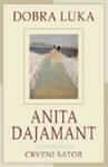 Dobra luka : Anita Dajamant
