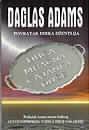 Duga, mračna čajanka duše : Daglas Adams