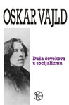 Duša čovekova u socijalizmu : Oskar Vajld