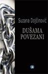 Dušama povezani : roman : Suzana Dojčinović