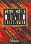 Džepni rečnik novih tehnologija : Mihailo J. Šolajić