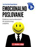 Emocionalno poslovanje - dobrom komunikacijom do poslovnog uspjeha : Saša Petar, Mirela Španjol Marković