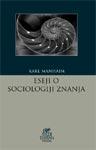 Eseji o sociologiji znanja : Karl Manhajm