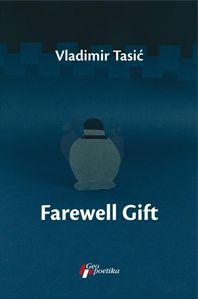 Farewell Gift : concerto : Vladimir Tasić