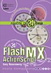 Flash MX ActionScript - za 24 časa : Gary Rosenzweing