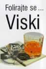 Folirajte se... Viski : Dejvid Milsted