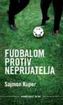 Fudbalom protiv neprijatelja : Sajmon Kuper