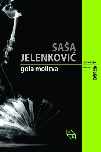 Gola molitva : Saša Jelenković