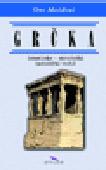 Grčka - istorijsko-mitološki turistički vodič : Oto Moldvai
