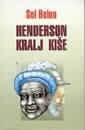 Henderson, kralj kiše : Sol Belou