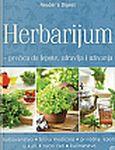 Herbarijum - prečica do lepote, zdravlja i uživanja