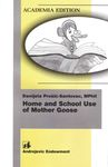 Home and School Use of Mother Goose