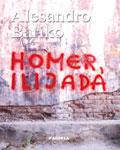 Homer, Ilijada : Alesandro Bariko