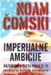 Imperijalne ambicije - razgovori s Noamom Čomskim : Dejvid Barsamian, Noam Čomski